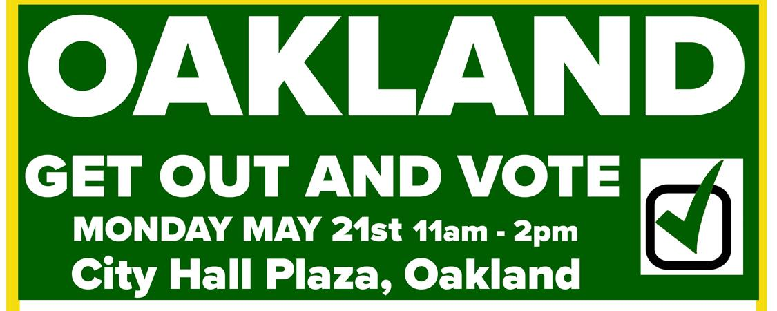 THANK YOU – Oakland Get Out And VOTE Rally!